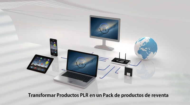 Saber Transformar Tu Pack de Productos PLR